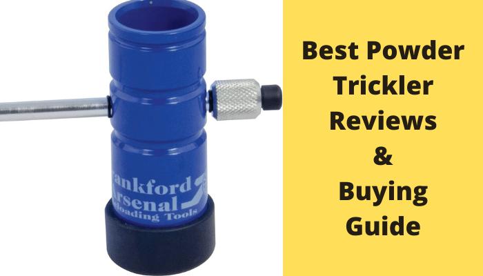 Best Powder Trickler Reviews